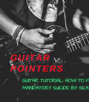 Guitar Tutorial: Slayer – Mandatory Suicide